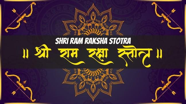 Benefits and lessons of Shri Ram Raksha Stotra