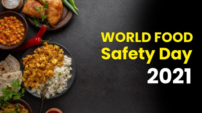 Why is the World Food Safety Day, 2021 celebrated on 7th June?