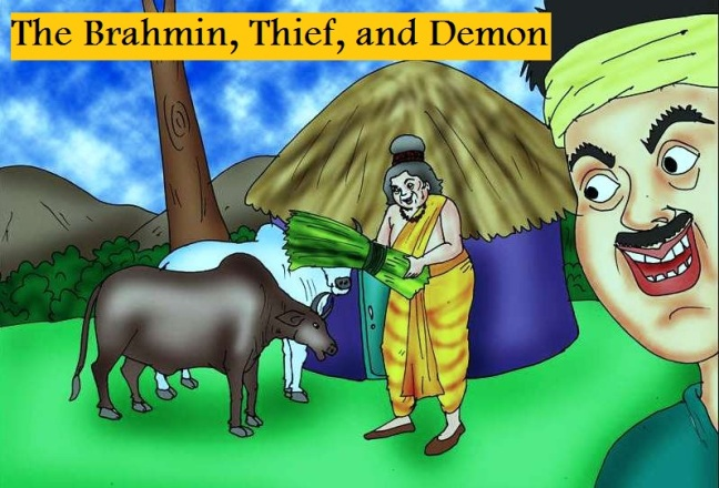 The Brahmin, Thief, and Demon Panchatantra Story In Hindi